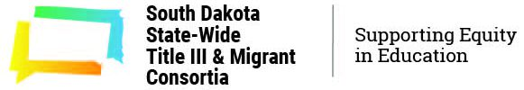 South Dakota State-wide Title III & Migrant Consortia